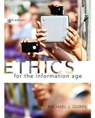 Ethics for the Information Age 6th Edition 9780133741629 0133741621