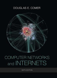Computer Networks and Internets 6th Edition 9780133587937 0133587932