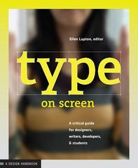 Type on Screen 1st Edition 9781616891701 161689170X