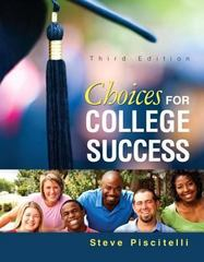 Choices for College Success 3rd Edition 9780321908698 0321908694