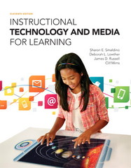 Instructional Technology and Media for Learning 11th Edition 9780133587524 0133587525