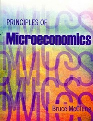 Principles of Microeconomics 1st Edition 9781465219114 1465219110