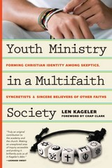 Youth Ministry in a Multifaith Society 1st Edition 9780830841127 0830841121