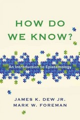 How Do We Know 1st Edition 9780830840366 0830840362