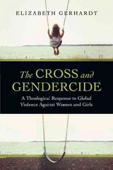 The Cross and Gendercide 1st Edition 9780830840496 0830840494