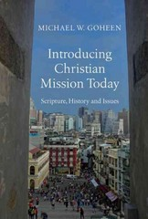 Introducing Christian Mission Today 1st Edition 9780830840472 0830840478