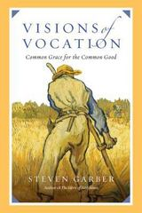 Visions of Vocation 1st Edition 9780830836666 0830836667