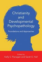 Christianity and Developmental Psychopathology 1st Edition 9780830828555 0830828559