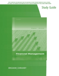 Study Guide for Brigham/Ehrhardt's Financial Management: Theory & Practice 14th Edition 9781285950549 1285950542