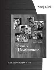 Study Guide for Kail/Cavanaugh's Human Development: A Life-Span View 6th Edition 9781285950617 1285950615
