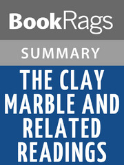 The Clay Marble And Related Readings By Minfong Ho
