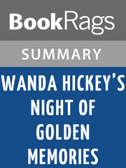 essays on wanda hickeys night of golden memories Browse and read wanda hickey s night of golden memories wanda hickey s night of golden memories challenging the brain to think better and faster can be undergone by.