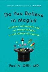 Do You Believe in Magic 1st Edition 9780062222985 0062222988