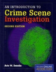 An Introduction to Crime Scene Investigation 2nd Edition 9781449645434 1449645437