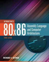Introduction to 80x86 Assembly Language and Computer Architecture 3rd Edition 9781284036121 128403612X