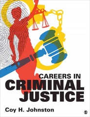 Careers in Criminal Justice 1st Edition 9781483331461 1483331466