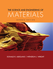 The Science and Engineering of Materials 7th Edition 9781305537927 1305537920