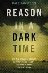 Reason in a Dark Time 1st Edition 9780199337668 0199337667