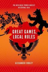 Great Games, Local Rules 1st Edition 9780199331437 019933143X