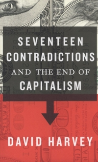 Seventeen Contradictions and the End of Capitalism 1st Edition 9780199360260 019936026X