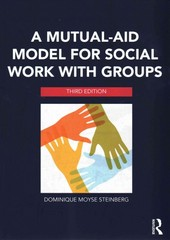 A Mutual-Aid Model for Social Work with Groups 3rd Edition 9780415703222 0415703220