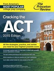 Cracking the ACT with 6 Practice Tests, 2015 Edition 1st Edition 9780804125505 0804125503