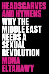 Headscarves and Hymens 1st Edition 9780865478039 0865478031