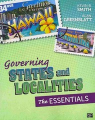 Governing States and Localities 1st Edition 9781483356617 1483356612