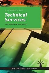 Fundamentals of Technical Services 1st Edition 9781555709662 1555709664