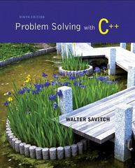 Problem Solving with C++ 9th Edition 9780133591743 0133591743