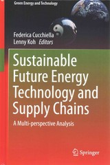 Sustainable Future Energy Technology and Supply Chains 1st Edition 9783319026961 3319026968