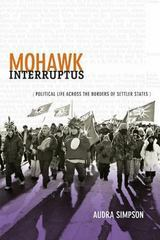 Mohawk Interruptus 1st Edition 9780822356554 0822356554