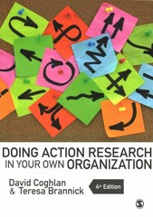 Doing Action Research in Your Own Organization 4th Edition 9781446272572 1446272575