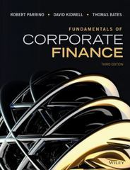 Fundamentals of Corporate Finance 3rd Edition 9781118845899 1118845897