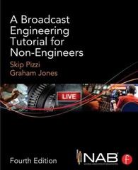 A Broadcast Engineering Tutorial for Non-Engineers 4th Edition 9780415733397 0415733391