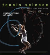 Tennis Science 1st Edition 9780226136400 022613640X