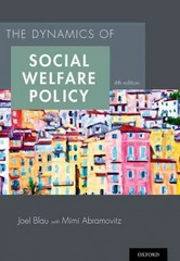 The Dynamics of Social Welfare Policy 4th Edition 9780199316014 0199316015