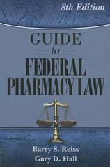 Guide to Federal Pharmacy Law 8th Edition 9780967633275 0967633273