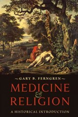 Medicine and Religion 1st Edition 9781421412177 1421412179