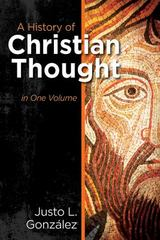 A History of Christian Thought 1st Edition 9781426757778 1426757778