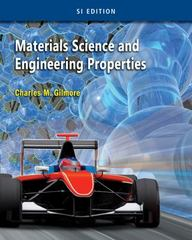 Materials Science and Engineering Properties, SI Edition 1st Edition 9781305178175 1305178173