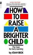 How to Raise a Brighter Child 0 9780671739997 0671739999