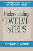 Understanding the Twelve Steps 1st Edition 9780671765583 0671765582