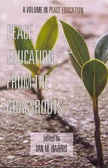 Peace Education from the Grassroots 1st Edition 9781623963491 1623963494
