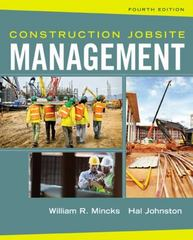 Construction Jobsite Management 4th Edition 9781305081796 130508179X