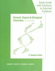 Study Guide with Selected Solutions for Stoker's General, Organic, and Biological Chemistry 7th Edition 9781305081086 1305081080