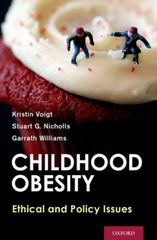 Childhood Obesity 1st Edition 9780199964482 0199964483