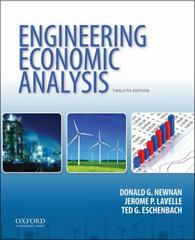 Engineering Economic Analysis 12th Edition 9780199339358 019933935X