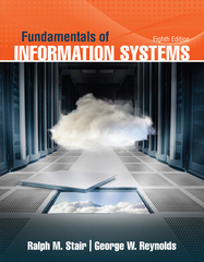 Fundamentals of Information Systems 8th Edition 9781305686168 1305686160