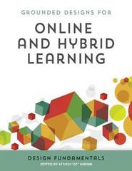 Online and Hybrid Learning Design Fundamentals 1st Edition 9781564843357 1564843351
